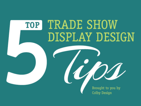 Trade Show Display Design Tips