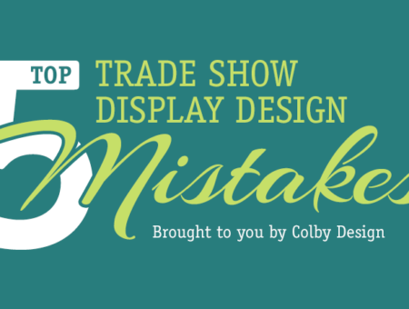 Trade Show Display Design Mistakes